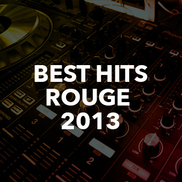 Online Radio - Webradio Best Hits 2013 | Rouge fm